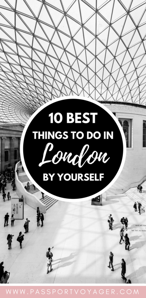 10 things to do in london on your own passport voyager traveling london alone and looking for some unique budget friendly ways to enjoy the solutioingenieria Images