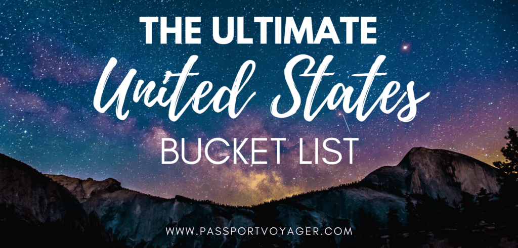 The Ultimate USA Travel Bucket List