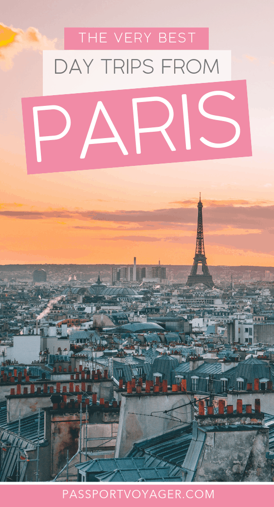 Check out the best day trips from Paris to make a quick escape from the hustle and bustle of the city? Check out 15 of the easiest day trips from Paris in our brand new guide! #france #paris #daytrips #europe #travel